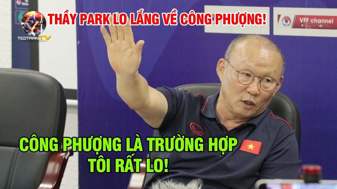 Thầy Park lo lắng về Công Phượng vì không được thi đấu nhiều | Hậu Trường Bóng Đá