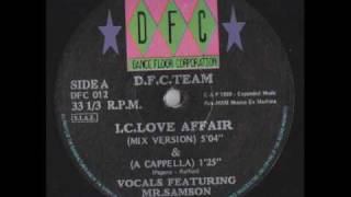 D.F.C. Team - I.C. Love Affair