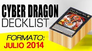 Decklist # 3 - Cyber Dragon July 2014
