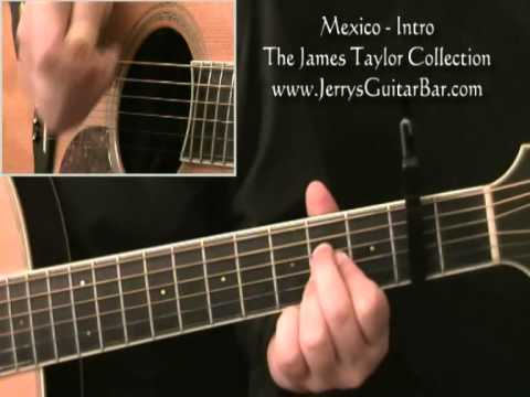 How To Play James Taylor Mexico Introduction