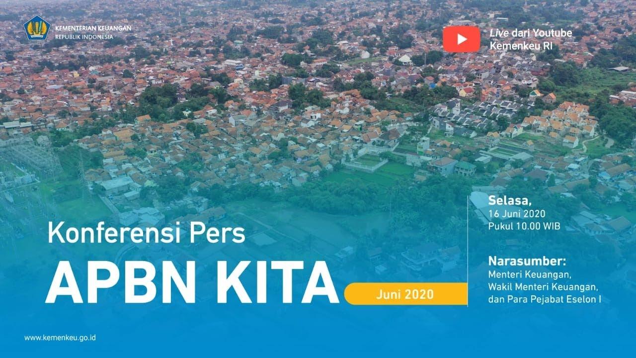 [LIVE] - Konferensi Pers APBN KITA Juni 2020