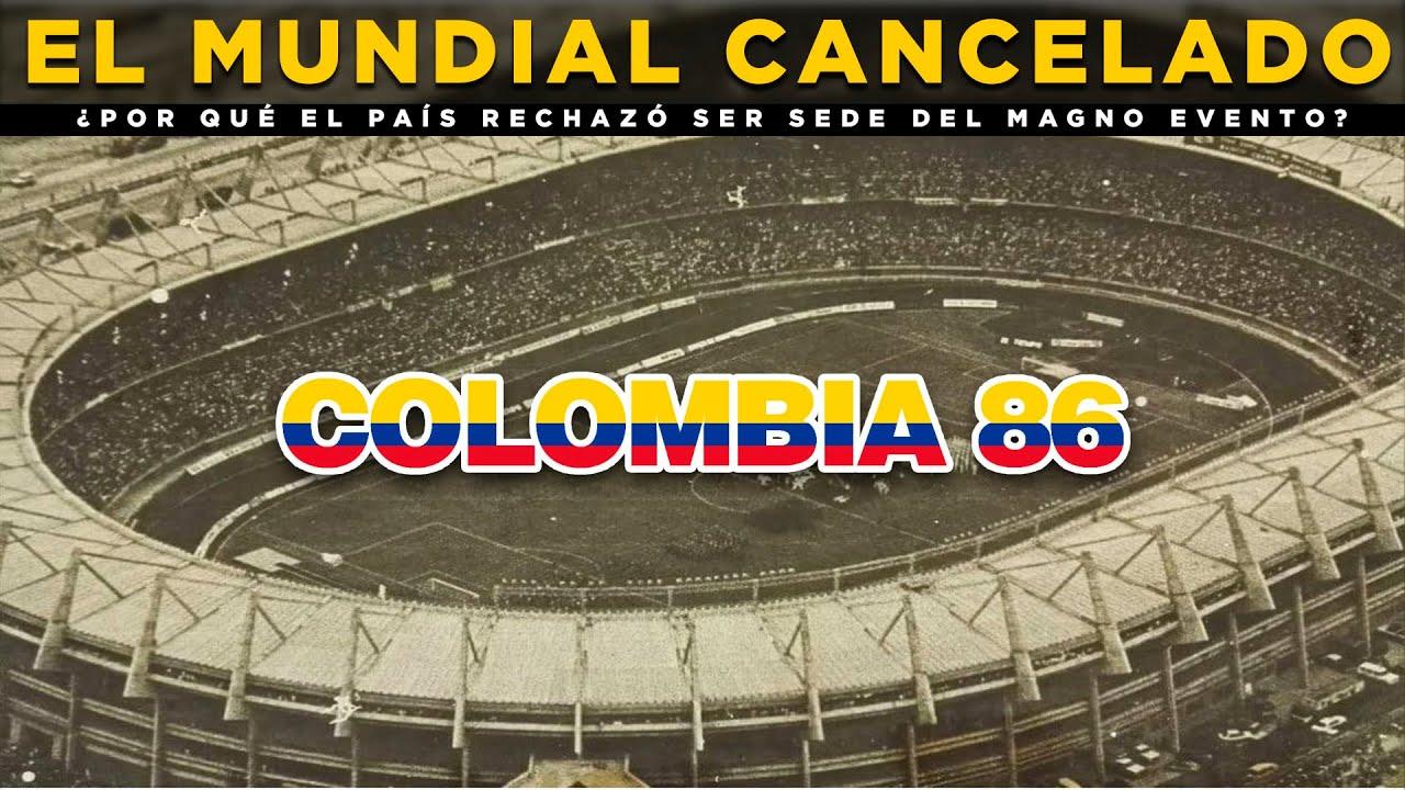 Colombia 86, El único país que ha rechazado ser sede del mundial HD 2020