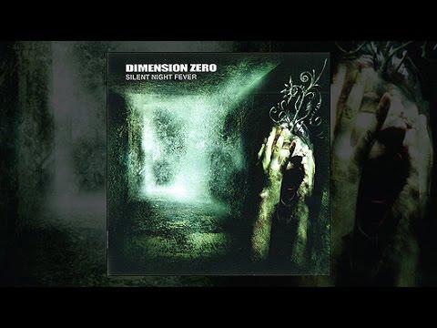 DIMENSION ZERO - 2002 - Silent Night Fever (Full Album)