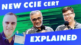 The NEW CCIE explained!