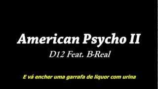 D12 Feat. B-Real - American Psycho II (Legendado)