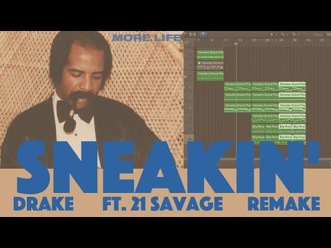 Making A Beat: Drake ft. 21 Savage - Sneakin' (Remake)
