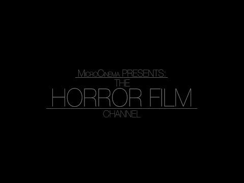 Micro Cinema Presents: The Horror Film Channel
