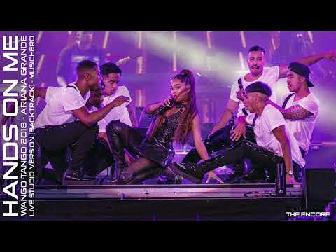 Ariana Grande - Hands On Me (Wango Tango 2018 Encore Studio Version)
