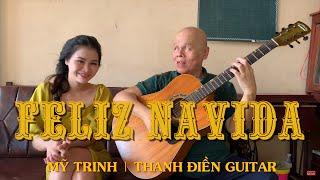 [Guitar Cover]  Feliz Navida | Mỹ Trinh & Thanh Điền Guitar