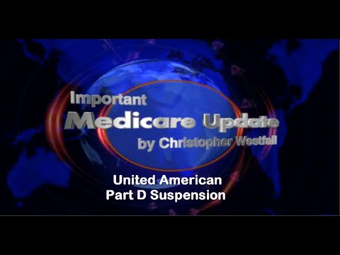 United American Suspended By Medicare For Part D