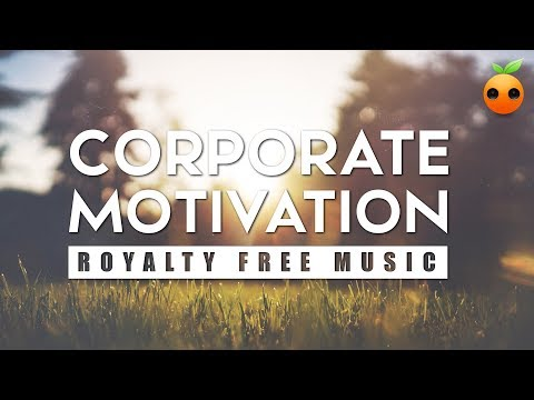 Corporate Motivation - Background Music | Royalty Free Music | Stock Music | Uplifting | Inspiration
