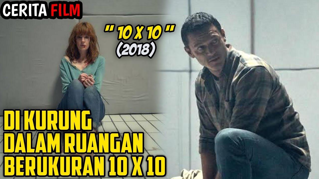 "Download DI KURUNG DALAM RUANGAN KEDAP SUARA | Ringkas Cerita Film ""10x10 (2018)"""