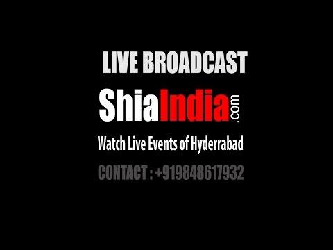 ShiaIndia.com Live Broadcast From Malkajgiri Matam