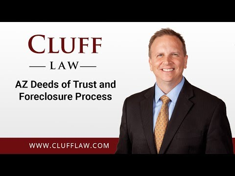 AZ Deeds of Trust and Foreclosure Process