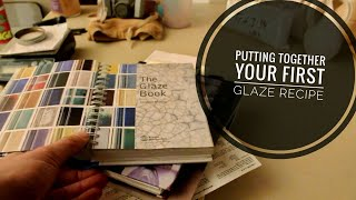 Putting together your first Glaze Recipe
