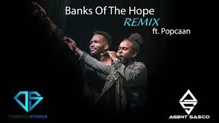 "Agent Sasco - ""Banks Of The Hope Remix"" Feat. Popcaan (Audio)"