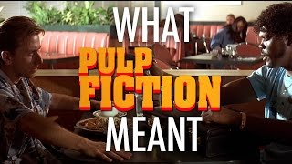 Pulp Fiction - What it all Meant