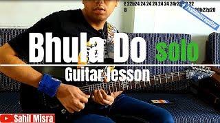 Raeth | Bhula Do Guitar Solo | Guitar Lesson
