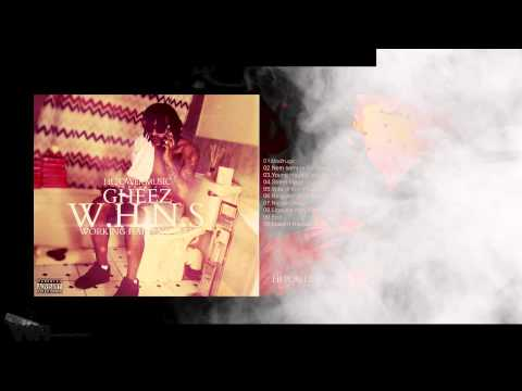 Gheez - W.H.N.S Vol 1 (Mixtape): WH.TV