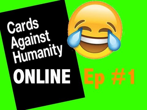 Cards Aginst Humanity Online Ep #1 72 Virgins + My Humps = African Children