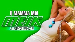 Mejk & Sequence - O Mamma Mia (Official Video)