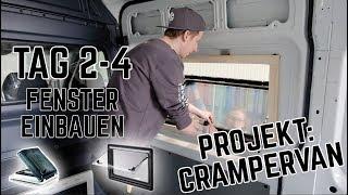 Fenster einbauen im DIY CAMPERVAN - Dometic S4 / Fiamma Vent | Crampervan Projekt Tag 1-4