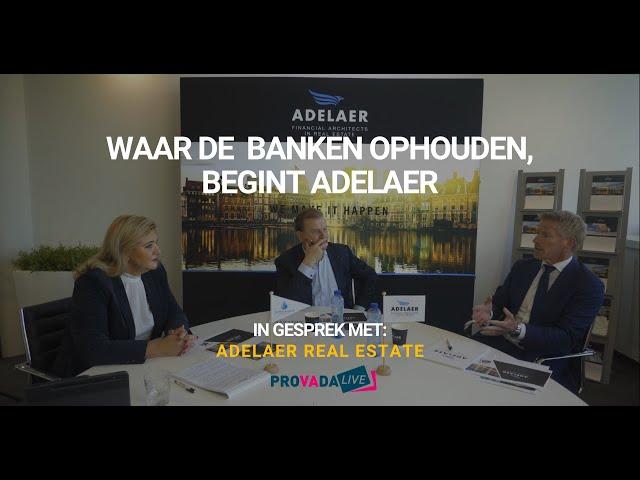 Waar de banken ophouden, begint Adelaer  - Sociëteit Vastgoed in gesprek tijdens Provada Live