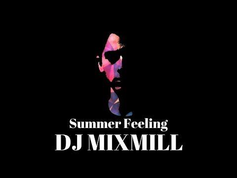 DJ Mixmill - Summer Feeling