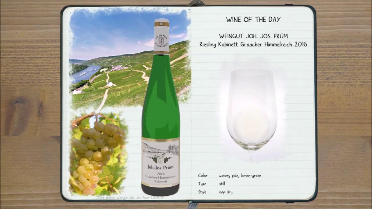Wine of the Day - Joh. Jos. Prüm Riesling Kabinett Graacher Himmelreich 2016