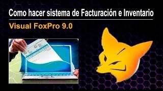 Como crear Sistema de facturación e inventario - Visual FoxPro 9.0 - ►VIDEO#7◄