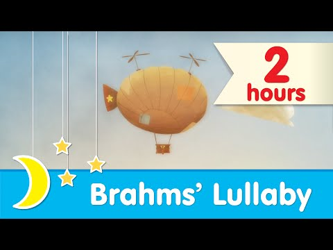 Brahms Lulla ♥ 2 HOURS ♥ Bedtime Music for Babies and Toddlers