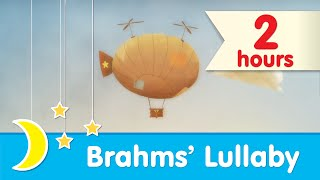 Brahms' Lullaby ♥ 2 HOURS ♥ Bedtime Music for Babies and Toddlers