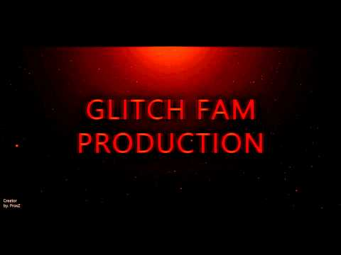 OFFICAL GLITCH FAM INTRO Download Coming Soon  GAMING4YOU