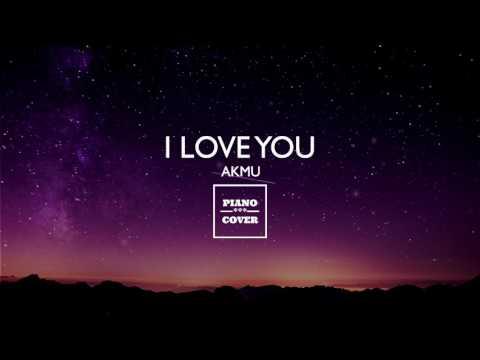I LOVE YOU - AKMU | PIANO COVER