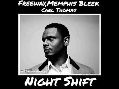 Freeway & Memphis Bleek & Carl Thomas - Night Shift