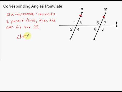 Corresponding Angles Postulate and Alternate Interior Angles Theorem