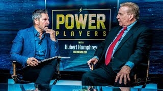 Power Players with Hubert Humphrey & Grant Cardone