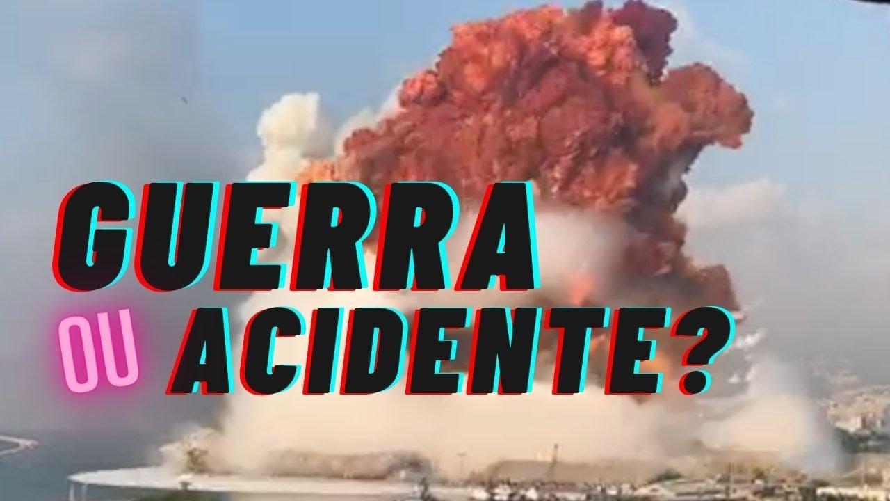 Explosão em Beirut: guerra ou acidente?