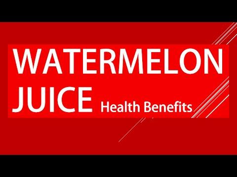 Watermelons Juice Health Benefits - Amazing Benefits of Watermelon Juice - Juices for Good Health