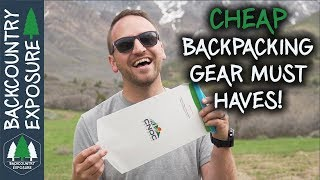 10 Cheap Backpacking Gear Must Haves!