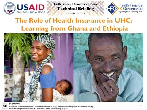 The Role of Health Insurance in UHC: Learning from Ghana and Ethiopia | Webinar Recording