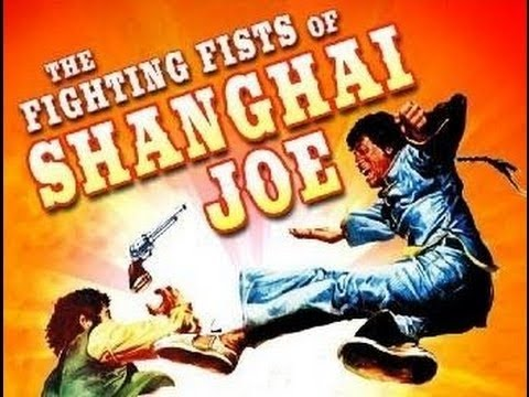 The Fighting Fists of Shangai Joe [ Full Movie]