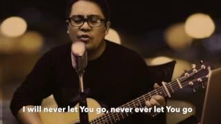 Never let You go - Ir.Niko Acoustic cover Relly Daniel Assa