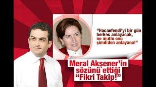 """Tamer Korkmaz    Meral Akşener'in sözünü ettiği """"Fikri Takip!"""""""