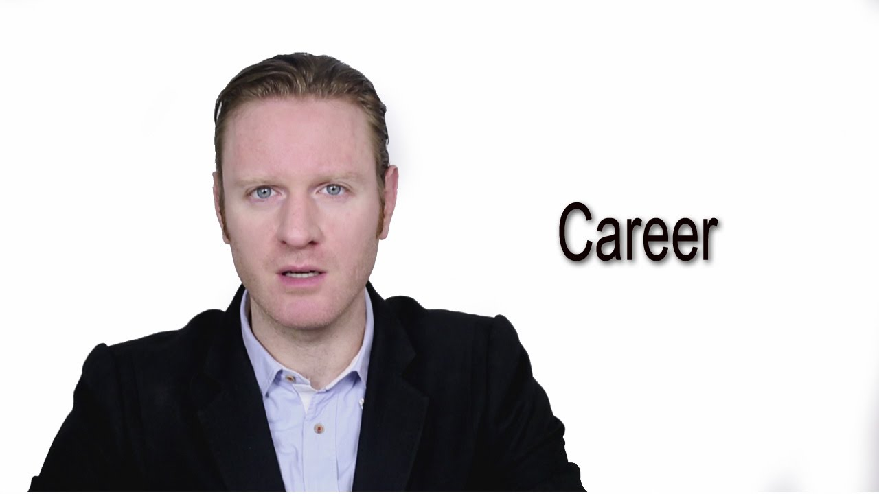 Career Meaning Pronunciation Word Wor L D Audio Video