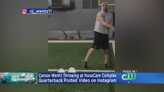 Carson Wentz Posts Video Throwing Football While Wearing Brace