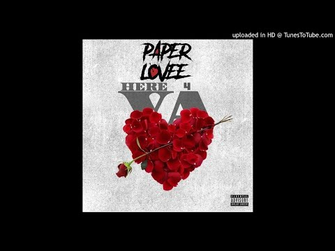 Paper Lovee - Here 4 Ya (Official Song)