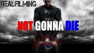 Captain America | Not Gonna Die