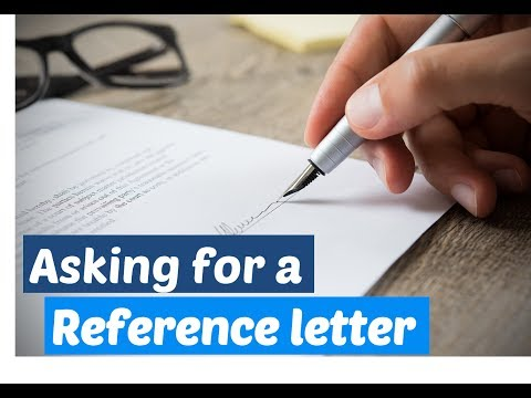 How To Ask For A Reference Letter