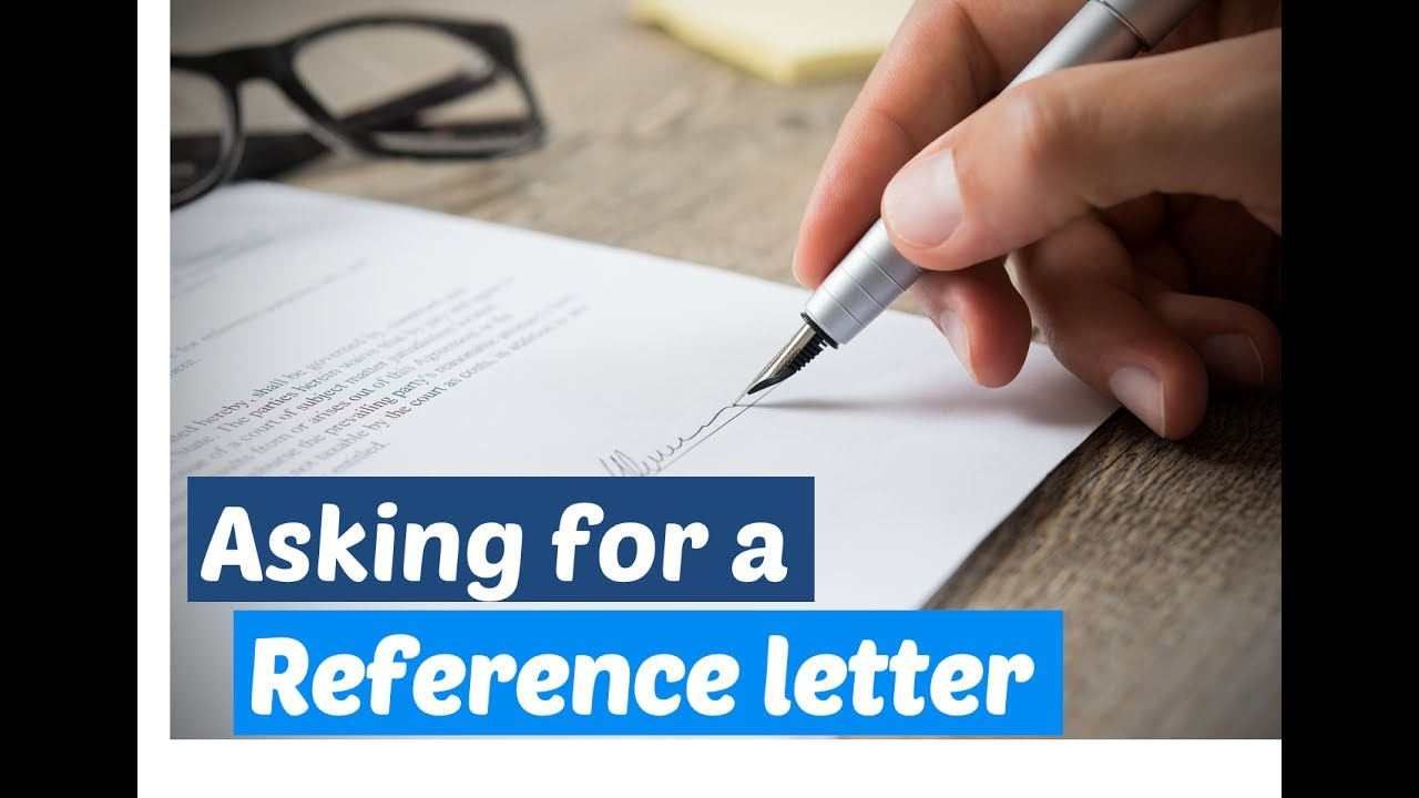 How To Ask For A Reference Letter Youtube